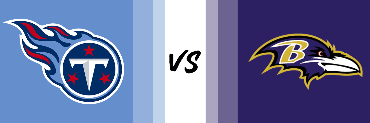 Tennessee Titans vs. Baltimore Ravens – NFL Game Day Preview