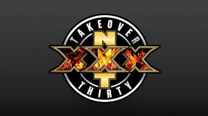 NXT Takeover XXX Preview and Predictions