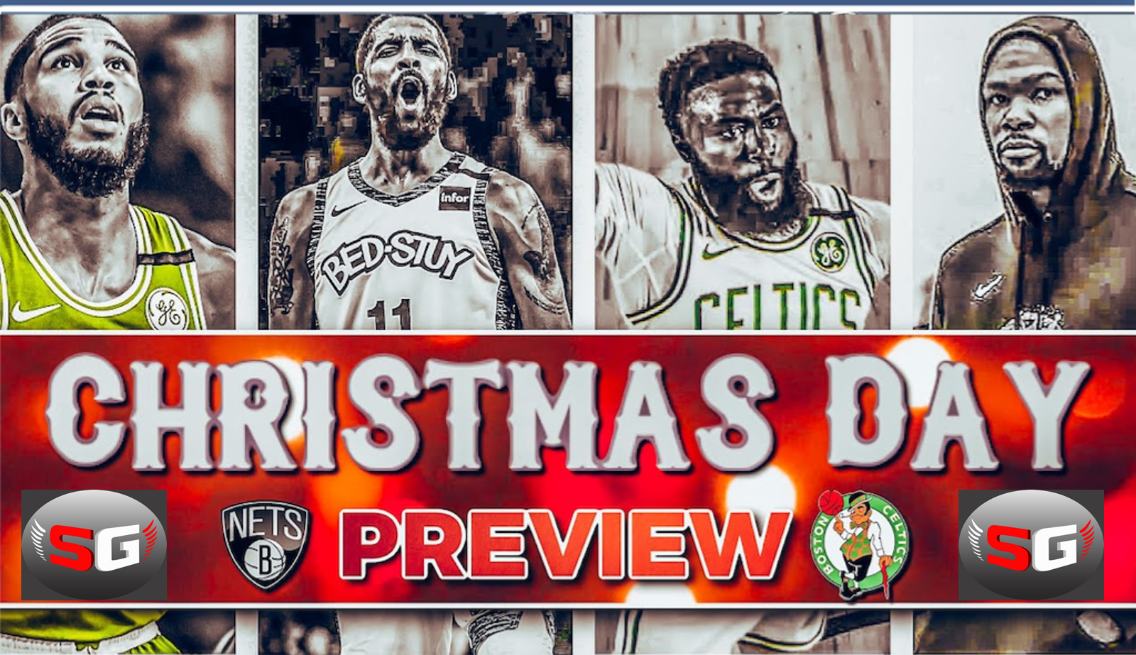 Brooklyn Nets Vs Boston Celtics-Game Day Preview: 12.25.2020