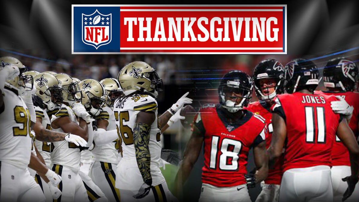 Thanksgiving 2019 – NFL New Orleans Saints Vs Atlanta Falcons Game Day Preview