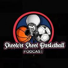 Image result for Shooter Shoot Basketball Podcast